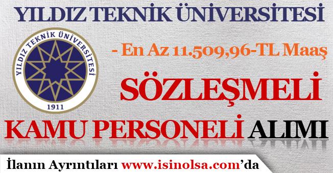 Yıldız Teknik Üniversitesi En Az 11.500 TL Maaş İle Kamu Personeli Alımı
