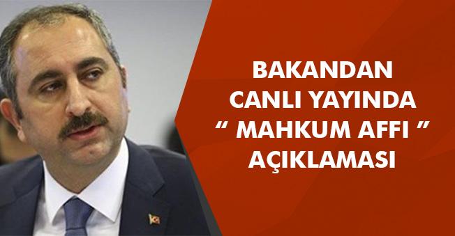 """Adalet Bakanı Abdülhamit Gül' den Canlı Yayında """" Mahkum Affı """" Açıklaması! Çalışma Yapılıyor"""