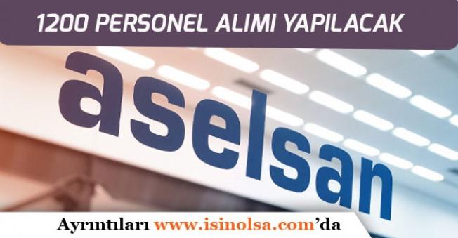 Aselan'a 1200 Personel Alımı Yapılacak! İnovasyon Lideri Alanında