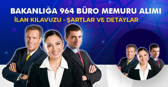 Bakanlığa 964 Büro Personeli Memur Alımı Yapılacak! İlan Yayımlandı, Şartlar ve Diğer Detaylar