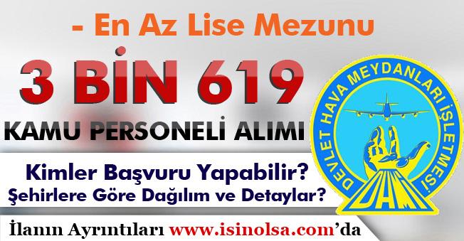 DHMİ 3 Bin 619 Kamu Personeli Alımına Kimler Başvuru Yapabilir? Şehire Göre Dağılım ve Detaylar?