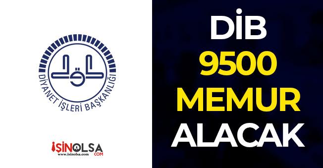 Diyanet İşleri Başkanlığı (DİB) 9500 Memur Personel Alımı Yapacak! Kadrolar ve İlan Detayları