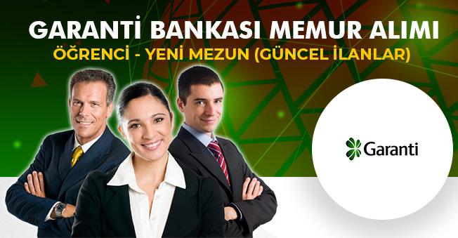 Garanti Bankası Personel Alımları Başladı (Öğrenci, Yeni Mezun)