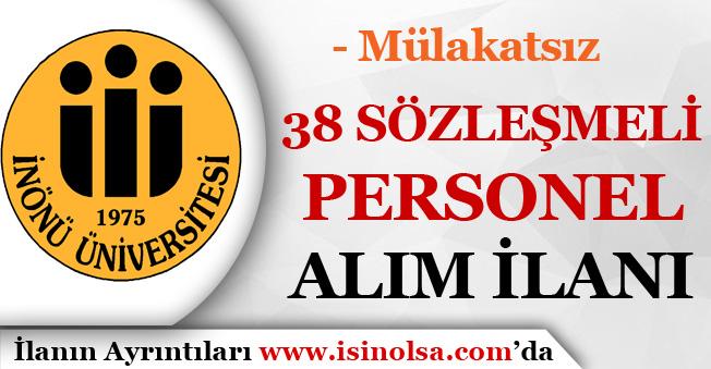 İnönü Üniversitesi Mülakatsız 38 Kamu Personeli Alım İlanı Yayımladı!