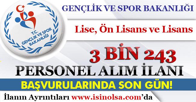 İŞKUR Üzerinden GSB 3 bin 243 Kamu Personeli Alımı İçin Son Gün!