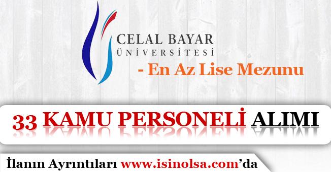 Manisa Celal Bayar Üniversitesi Sözleşmeli 33 Kamu Personeli Alım İlanı