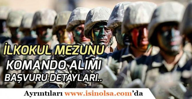 MSB İlkokul Mezunu Uzman Erbaş Komando Alımı Yapılacak!