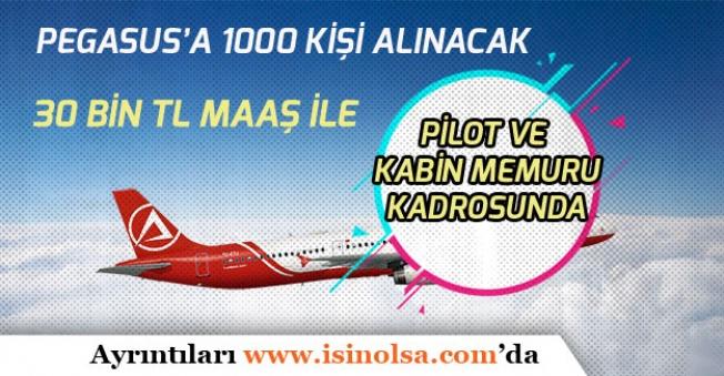 Pegasus Havayollarına 30 Bin Tl Maaş ile Pilot ve Kabin Memuru 1000 Personel Alınacağı Açıklandı!
