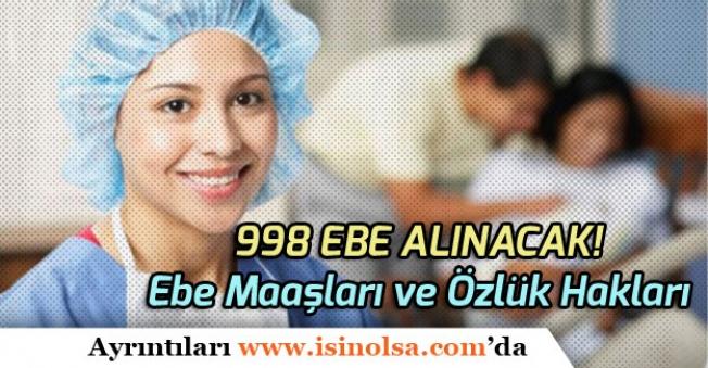 Sağlık Bakanlığı 998 Ebe Alımı Yapacak! Ebe Maaşları ve Özlük Hakları