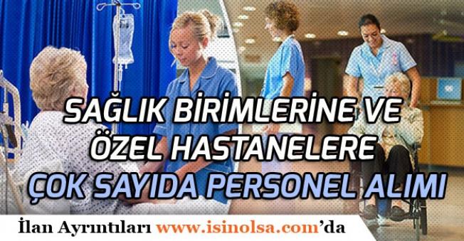 Sağlık Kuruluşları ve Özel Hastanelere İŞKUR Üzerinden Personel Alımı!