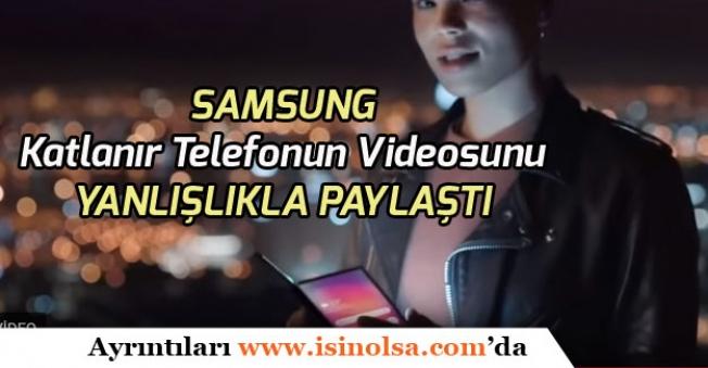 Samsung Katlanabilir Telefonun Tanıtım Videosunu Yanlışlıkla Paylaştı