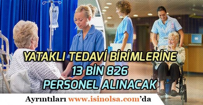 Yataklı Tedavi Birimlerine 13 Bin 826 Personel Alınacak (Hemşire, Tabip, Sağlık Memuru, Tekniker)