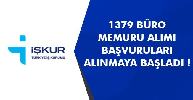 1379 Büro Memuru Personel Alım İlanı Yayımlandı! Başvurular Alınıyor