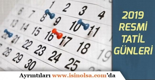 2019 Yılı Memurlara Resmi Tatil Günleri! Bayram ve Resmi Günler Takvimi