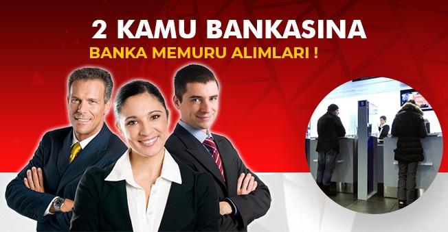 2 Kamu Bankasına Banka Memuru Alımı Yapılacak! İlanlar Yayımlandı