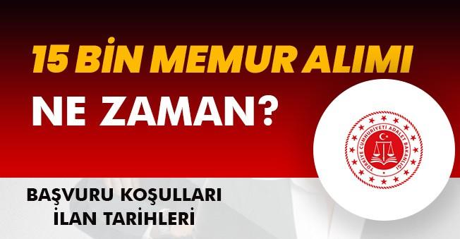 Adalet Bakanlığı 15 Bin Memur Alımı (Katip, Mübaşir, İKM ve Şoför) Alımları Ne Zaman Kimler Başvurabilir?