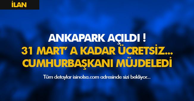 Ankaralılara Müjde! AnkaPark 31 Mart Tarihine Kadar Ücretsiz Oldu! Wonderland Euroasia