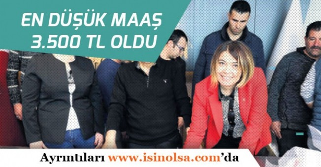 Belediyedeki Taşerondan Kadroya Geçen İşçiler TİS ile En Düşük Maaşı 3.500 Tl Oldu