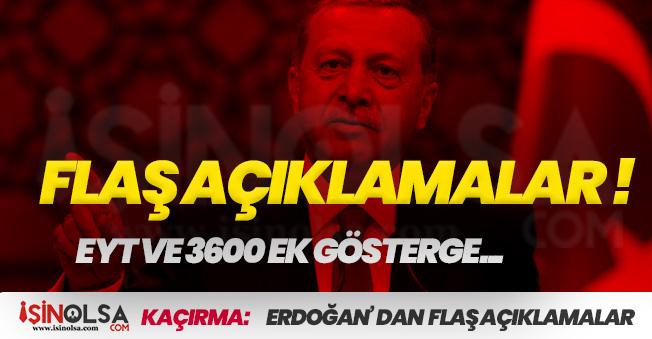 Cumhurbaşkanı Erdoğan' dan Canlı Yayında FLAŞ Açıklamalar! EYT ve 3600 Ek Gösterge