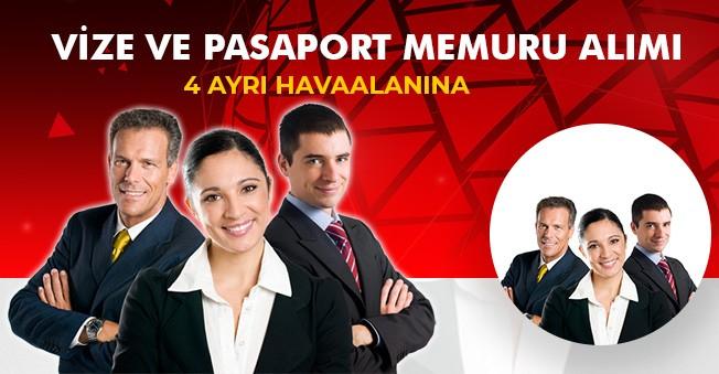 Havaalanlarına Lise Mezunu Pasaport ve Vize Memuru Alımları Yapılacak