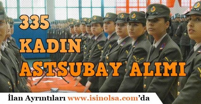 İçişleri Jandarma Genel Komutanlığı 335 Kadın Astsubay Alımı Başvuru Şartları!