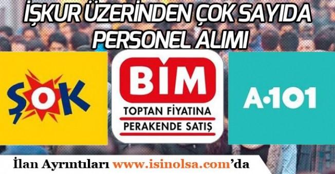 İŞKUR Üzerinden BİM, A101, ŞOK Mağazalarına Çok Sayıda Personel Alımı Yapıyor!