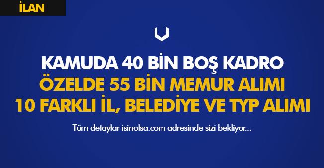 Kamuda 40 Bin Boş Kadro, Özelde 55 Bin Memur Personel Alımı ve Binlerce TYP İşçisi Alımları Gündemde!