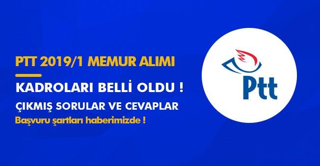 PTT 2019/1 Memur Alımı Kadro Dağılımı Belli Oldu! Örnek Sınav Soru ve Cevapları