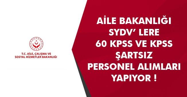 SYDV' lere 60 KPSS ve KPSS Şartsız Personel İşçi Alımları Yapılacak!