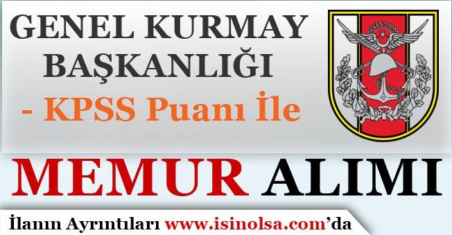TSK Genel Kurmay Başkanlığı Memur Alımı Yapıyor! TSK Askeri Personel Alımı 2019