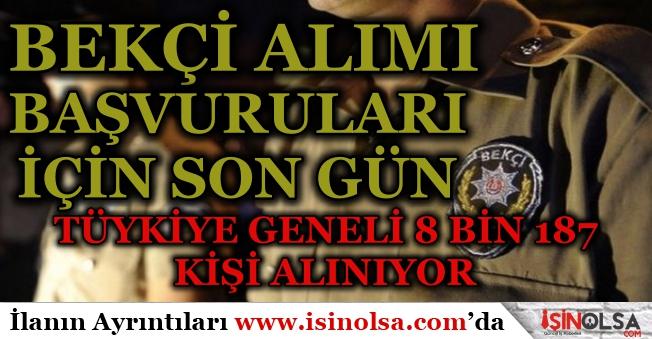 Türkye Geneli 2019 Yılı Bekçi Alımında Son Güne Geldik! Şartlar ve Detaylar Nedir?