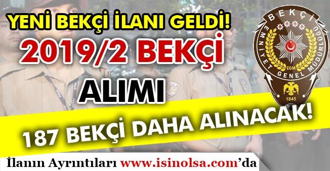 Yeni Bekçi Alımı İlanı Yayımlandı! 2019/2 Ankara Ve İstanbul 187 Bekçi Alımı