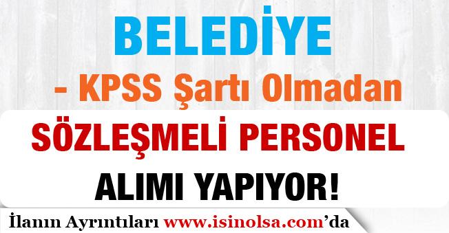 Afyonkarahisar Kocaöz Belediyesi Sözleşmeli Personel Alım İlanı! KPSS'siz