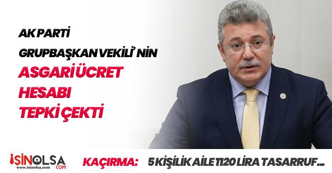 """AK Parti Vekilinden Tepki Çeken """"Asgari Ücretli Aile"""" Açıklaması"""