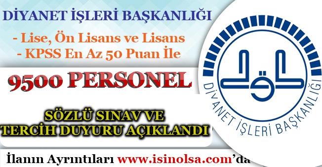 Diyanet 9 Bin 500 Personel Alımı Sözlü Sınav Sonuçları ve Tercih Duyurusu Yaptı! (SÖZPER-2019-I)