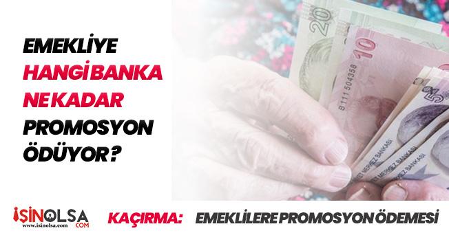 Emeklilere Binlerce Lira Promosyon Verilecek! Hangi Banka Ne Kadar Promosyon Ödemesi Yapıyor?