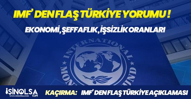İMF' den FLAŞ Türkiye Ekonomisi Açıklaması! Güvenilir Politika Karışımına İhtiyaç Var