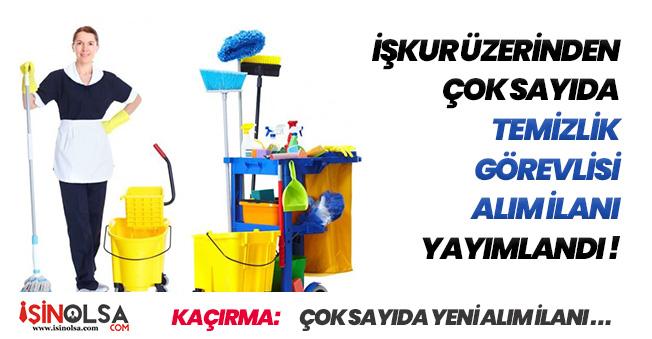 İŞKUR Aracılığıyla Çok Sayıda Temizlik Görevlisi İlanına Başvurular Alınıyor! Türkiye Geneli
