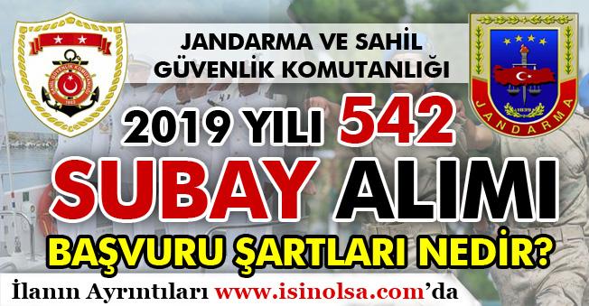 Jandarma ve Sahil Güvenlik 542 Subay Alımı 2019 Yılı Başvuru Şartları Nedir?