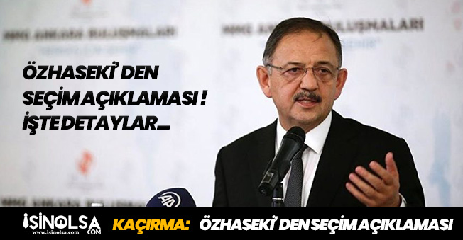 """Mehmet Özhaseki'den Oy Sayılarıyla Alakalı Açıklama: """"Sonuç Değişsin Diye Değil"""""""