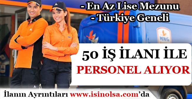 MNG Kargo Türkiye Geneli 50 İlan İle Personel Alıyor! En Az Lise Mezunu