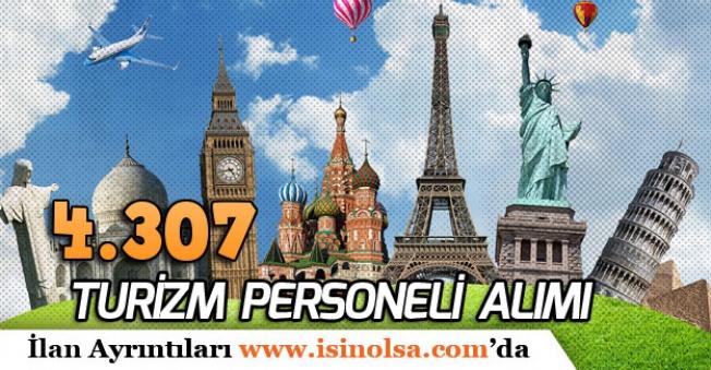 Türkiye Geneli Tecrübeli, Tecrübesiz 4 Bin 307 Turizm ve Otelcilik Meslek Personeli Alınacak!