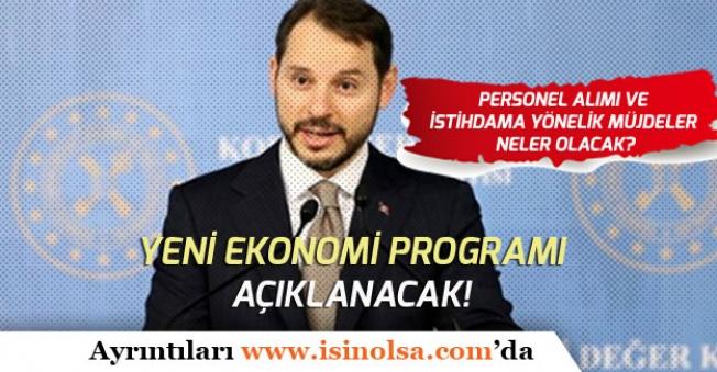 Yeni Ekonomi Programı YEP 10 Nisan'da Açıklanacak! Personele Yönelik Çalışmalar Neler?