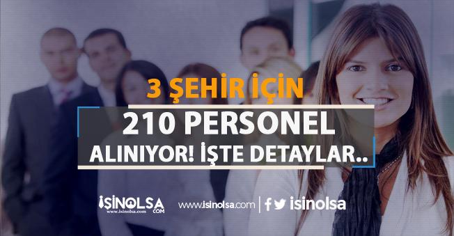 3 Şehir İçin İl Özel İdaresi'ne, PMYO ve DSİ'ye Sınavsız 210 Personel Alınacak