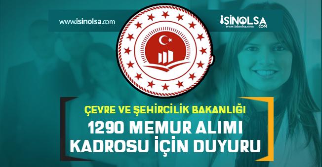 Çevre ve Şehircilik Bakanlığı 1290 Memur Alım Kadrosu İle Unvan Değişikliği Sınavı