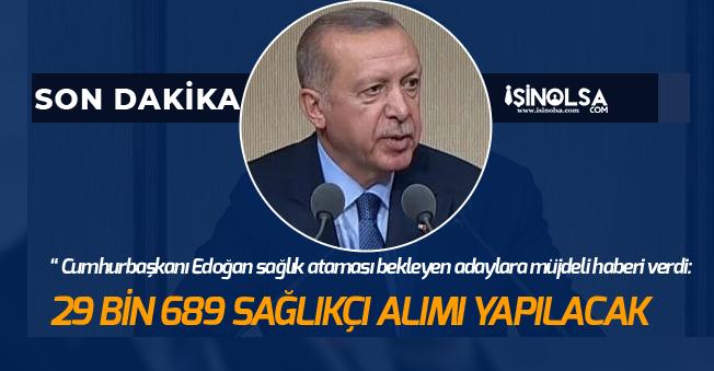 Cumhurbaşkanı Erdoğan 29 Bin 689 Sağlık Personeli Memur Alımı Müjdesini Verdi!
