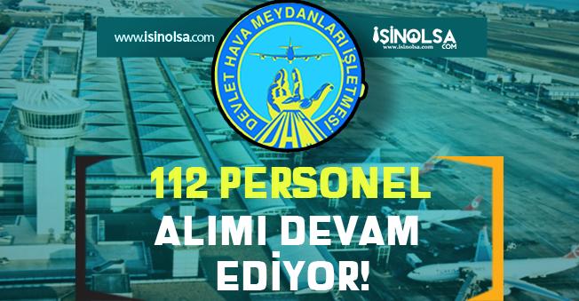 Devlet Hava Meydanları ( DHMİ ) 112 Personel Alımı Devam Ediyor!
