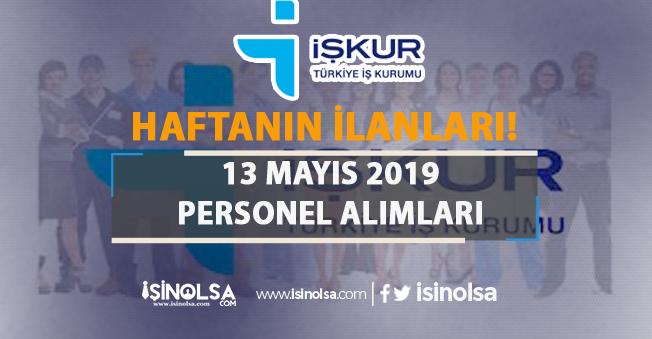 İŞKUR Kamu Grubu Haftanın Yeni Personel Alım İlanı Yayımlandı! 13 Mayıs 2019