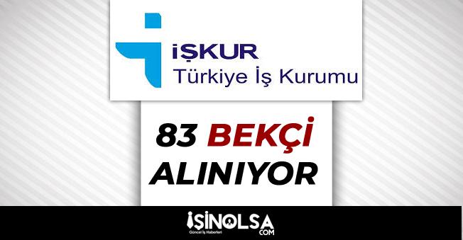 İŞKUR Üzerinden 83 Bekçi Alımları Devam Ediyor!