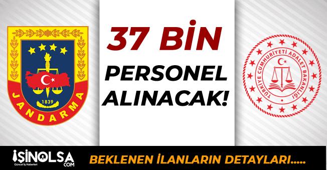 Jandarma ve Adalet Bakanlığı Toplamda 37 Bin Personel Alacak
